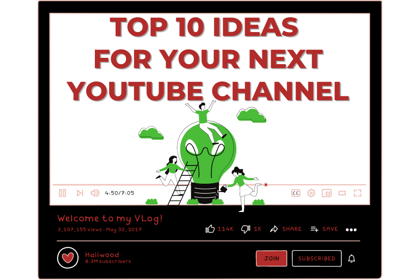 Top 10 ideas for your next YouTube channel