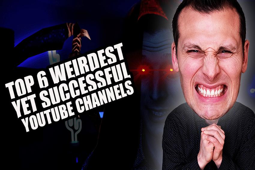 Top 6 Weirdest Yet Successful YouTube Channels
